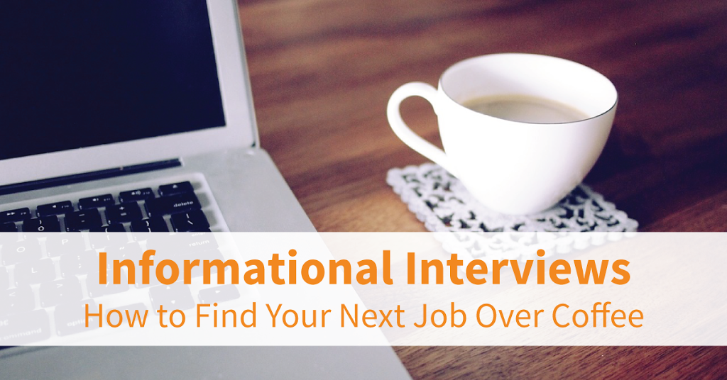 Importance of Informational Interviews