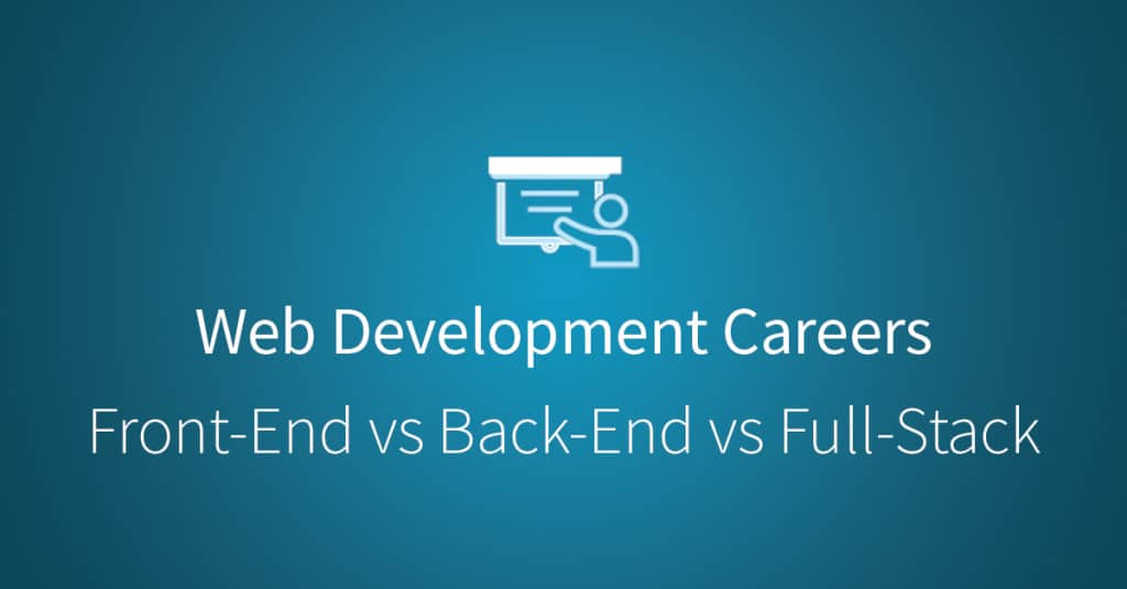 Web Development: Front-End Development, Back-End Development, and Full Stack Development via Udacity