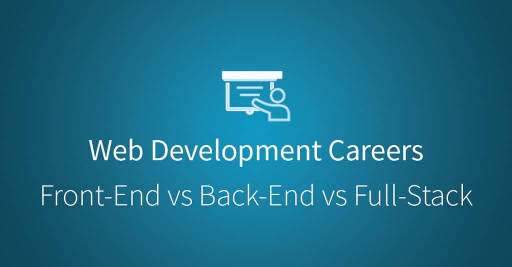 Web Development: Front-End, Back-End, and Full Stack Developers via Udacity.com