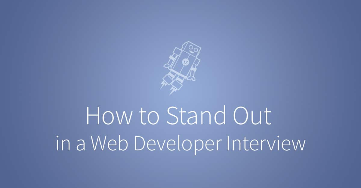 how to stand out in your web developer interview