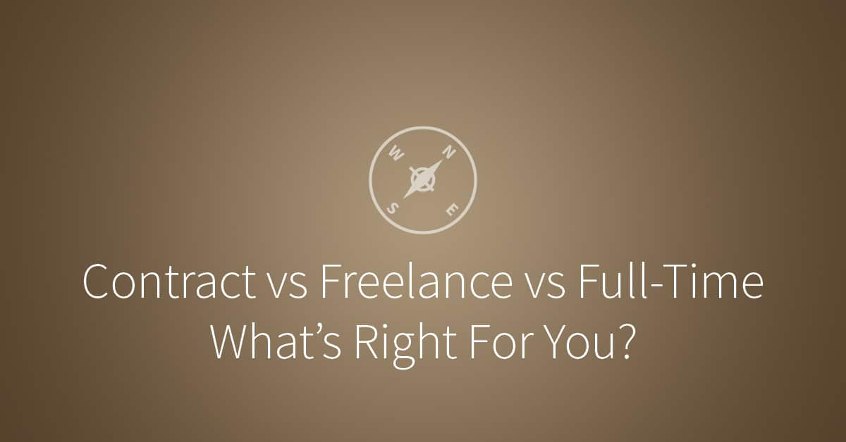 Contract Vs Freelance Vs FullTime Can You Tell The Difference