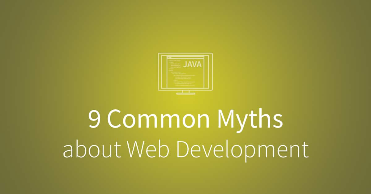9 common myths about web development. via blog.udacity.com
