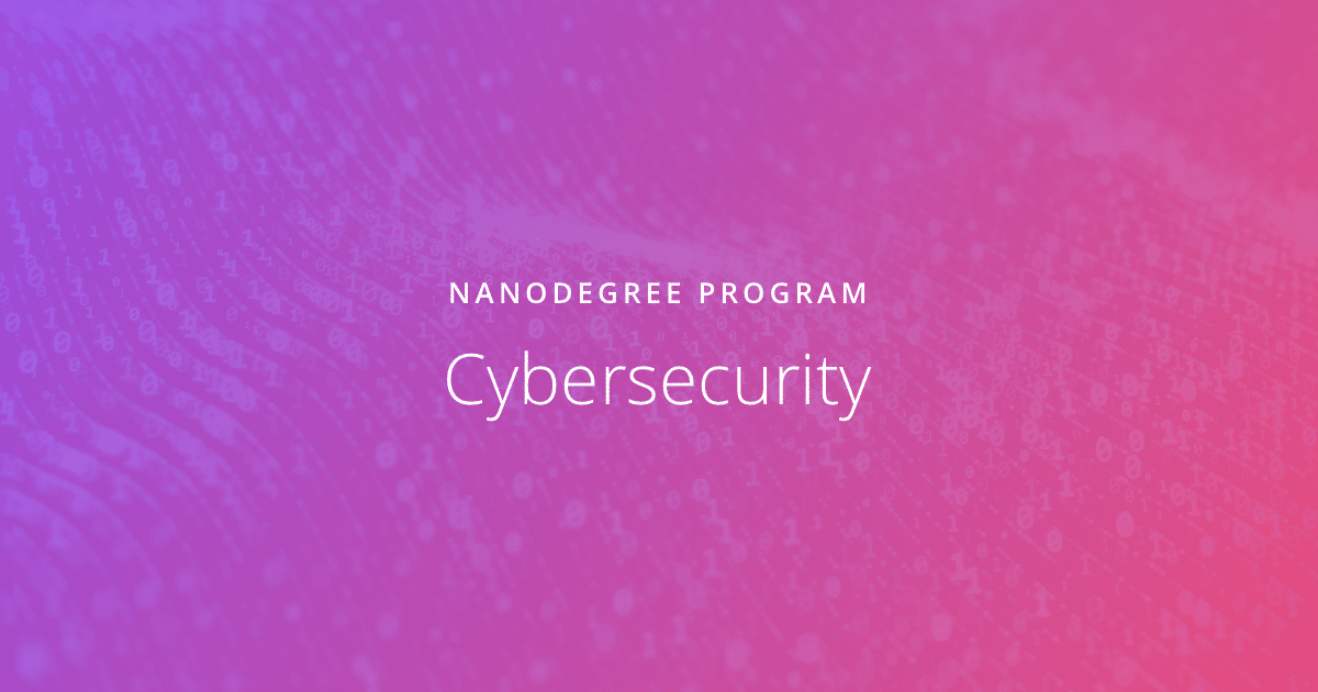 Udacity - Cybersecurity - Nanodegree program