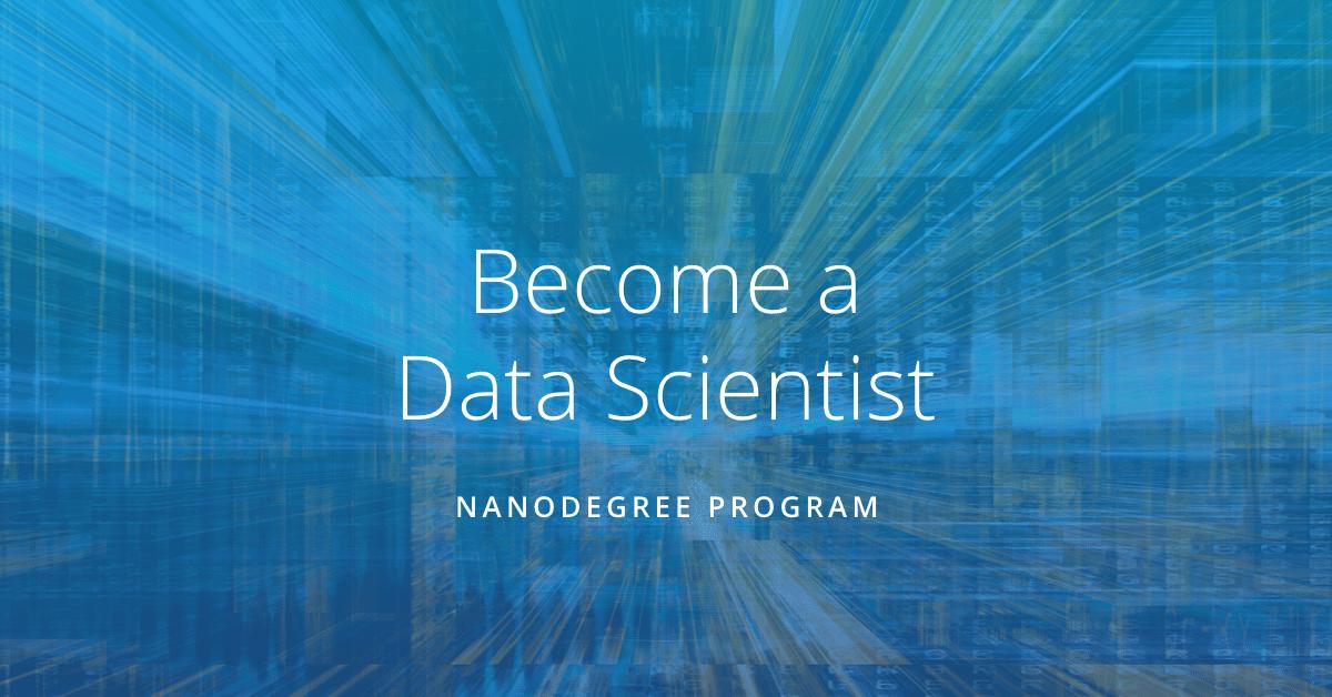 Introducing the Udacity Data Scientist Nanodegree Program