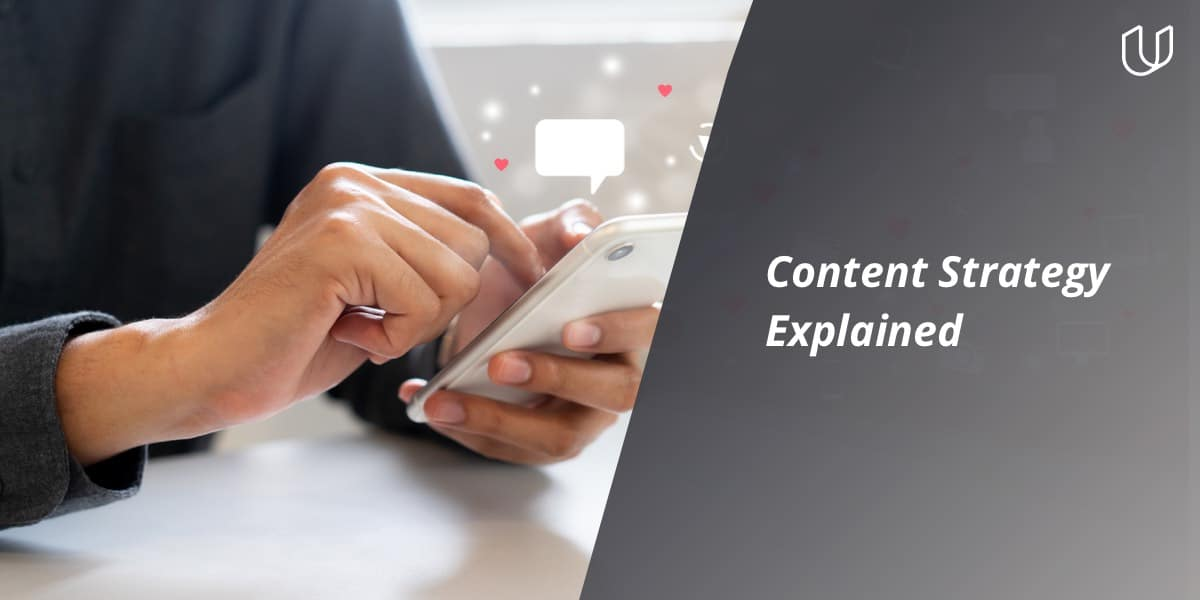 Content Strategy Explained