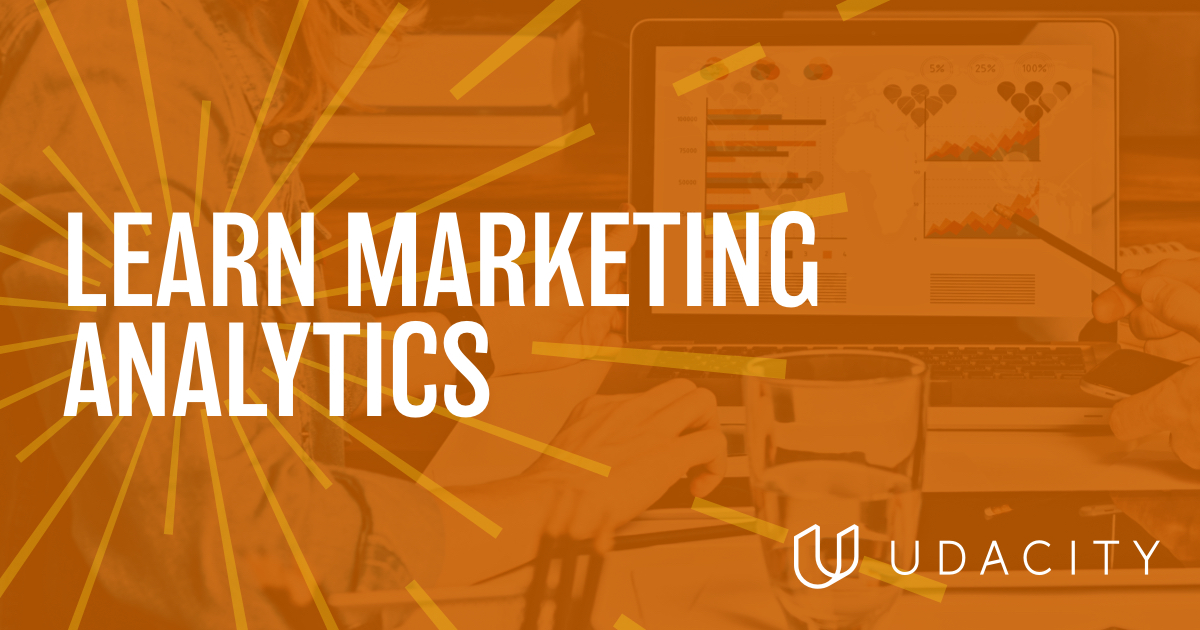 Become a Marketing Analyst